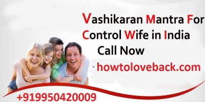 Vashikaran mantra to control wife