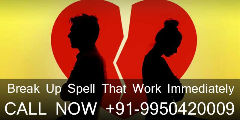 Break Up Spell That WorkImmediately