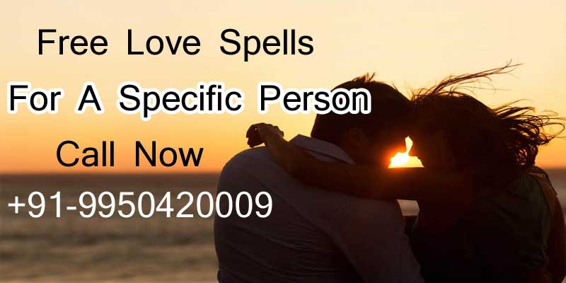 Free Love Spells For A Specific Person
